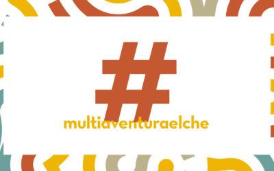 #multiaventuraelche